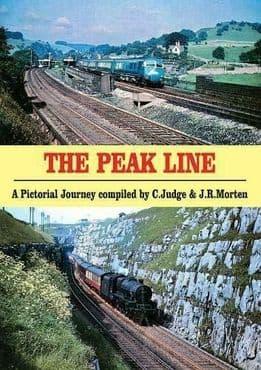 THE PEAK LINE: A Pictorial Journey by C. Judge & J.R. Morten ISBN: 9780853617556